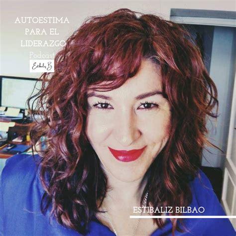 Podcast Autoestima y Liderazgo en los negocios con ...