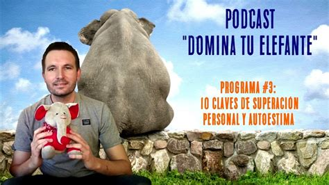 Podcast DTE   3  Las 10 Claves Imprescindibles de ...