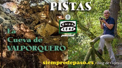 PODCAST: La Cueva de Valporquero  León  | Siempre de paso