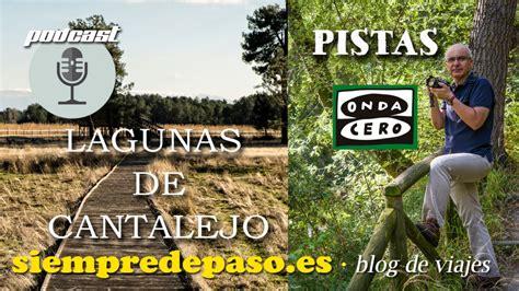 PODCAST: Lagunas de Cantalejo  Segovia  | Siempre de paso