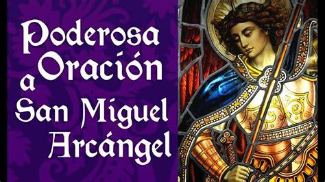 Poderosa Oración de Protección a San Miguel Arcángel ...