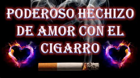 PODEROSO HECHIZO DE AMOR CON EL CIGARRO   YouTube