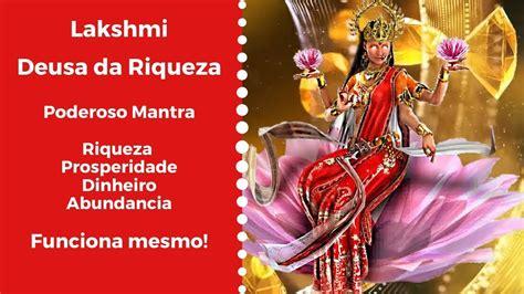 Poderoso Mantra para Riqueza e Prosperidade   Maa Lakshmi ...