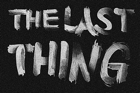 Poem:  The Last Thing, Or Song For When They Take It All Away