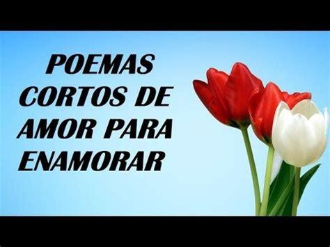 Poemas cortos de amor para enamorar   frases para seducir ...