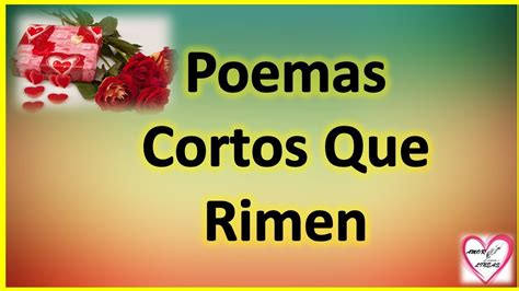 Poemas Cortos Que Rimen De Amor   Rimas De Amor Para ...