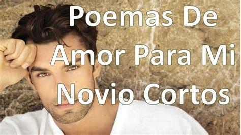 Poemas De Amor Para Mi Novio Cortos   Mensajes Para ...