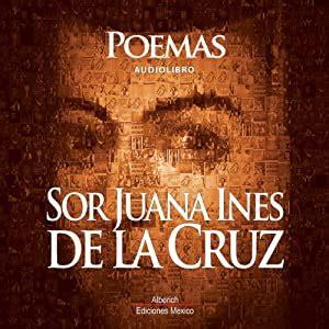 Poemas de Sor Juana Ines De la cruz Audiobook | Sor Juana ...