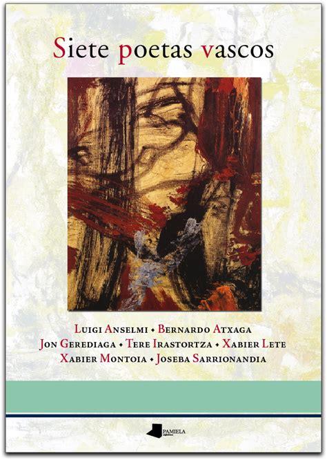 Poesia euskaraz: Siete poetas vascos