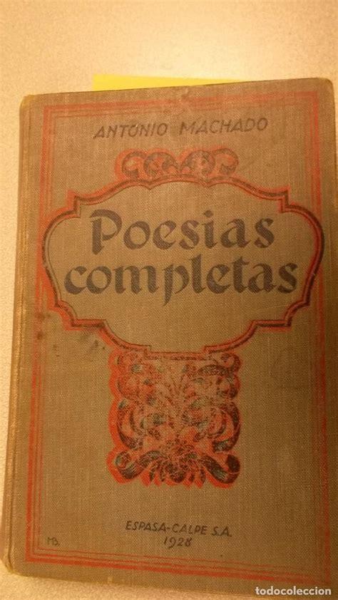 poesias completas, 1899 1925   machado, antonio   Comprar ...