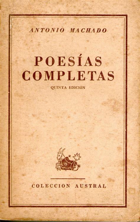 Poesías Completas   Antonio Machado   $ 150,00 en Mercado ...