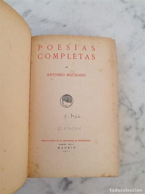 Poesías completas Antonio Machado 1917 1 edición   Foto 1 ...