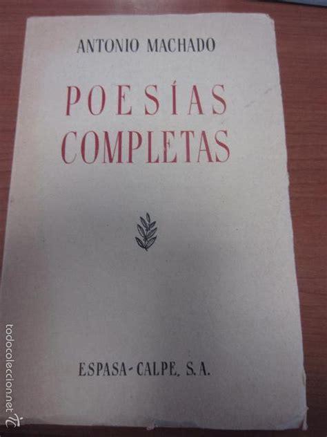 Poesias completas antonio machado   Vendido en Venta ...