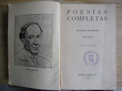 POESIAS COMPLETAS by MACHADO, Antonio:  1933  | Librería ...