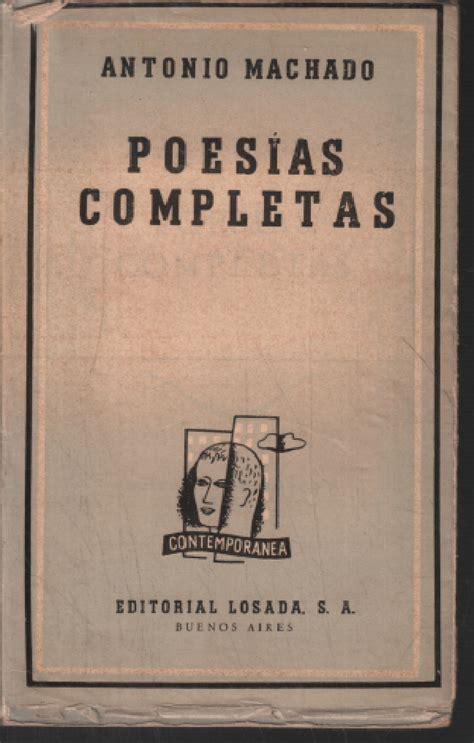 Poesias completas by Machado Antonio:  1951  | librairie ...