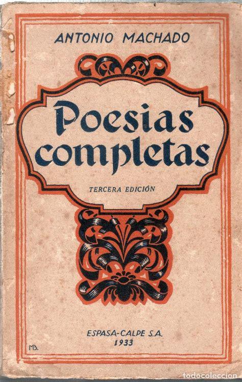 Poesias completas de antonio machado. 1899  193   Vendido ...