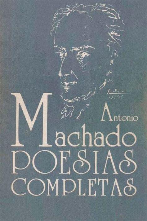 Poesías completas, de Antonio Machado