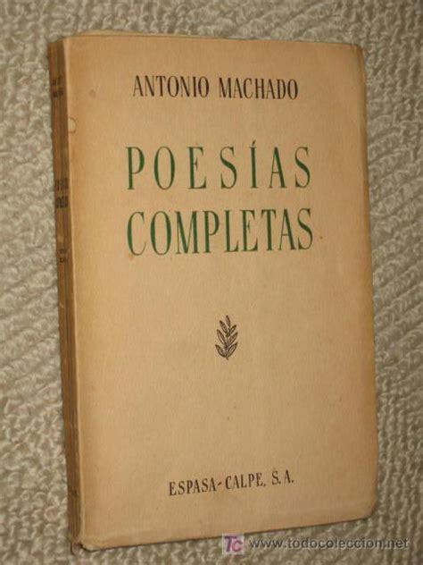 poesías completas de antonio machado. sexta edi   Comprar ...