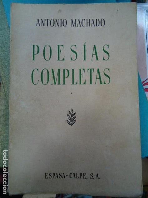 Poesías completas de antonio machado. sexta edi   Vendido ...