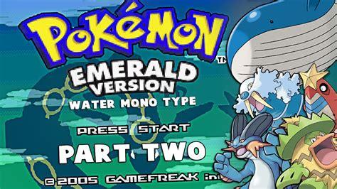 Pokémon Emerald Water Mono Type LIVE!! [PART TWO] w ...