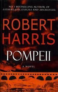 Pompeii la novela de robert harris proxima serie para la ...