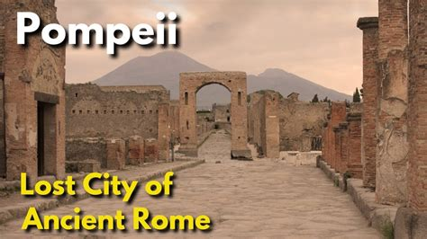 Pompeii | Lost City of Ancient Rome | Mount Vesuvius ...