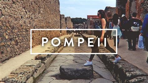 POMPEII   Travel Vlog   YouTube