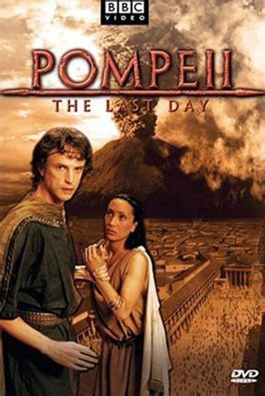 Pompeya: El último día  TV   2003    FilmAffinity