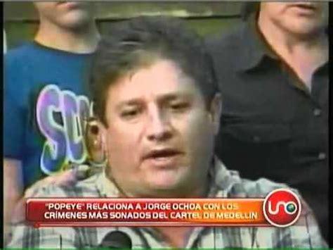 Popeye relaciona a Fabio Ochoa con crímenes más sonados ...