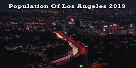 Population of Los Angeles 2019