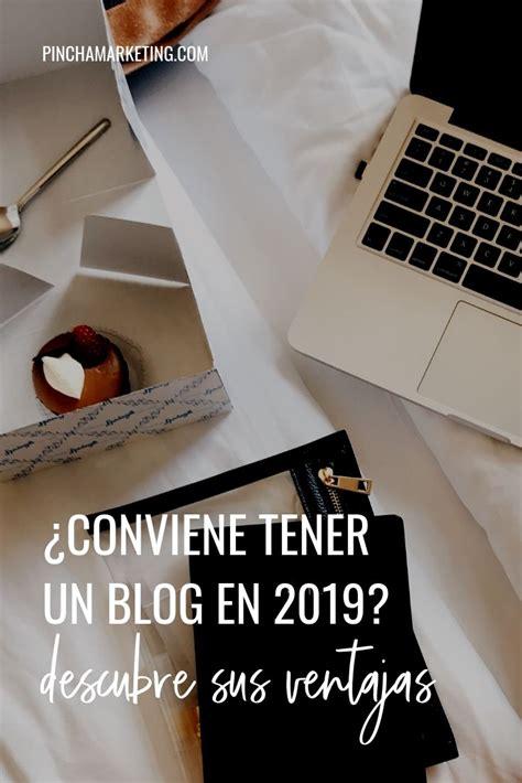 Por qué tener un Blog | Marketing de contenidos, Consejos ...