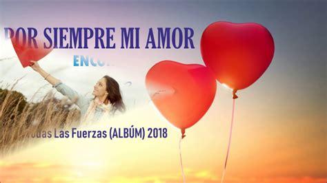 Por Siempre Mi Amor   BANDA MS VIDEO Lyrics  Con Todas Las ...