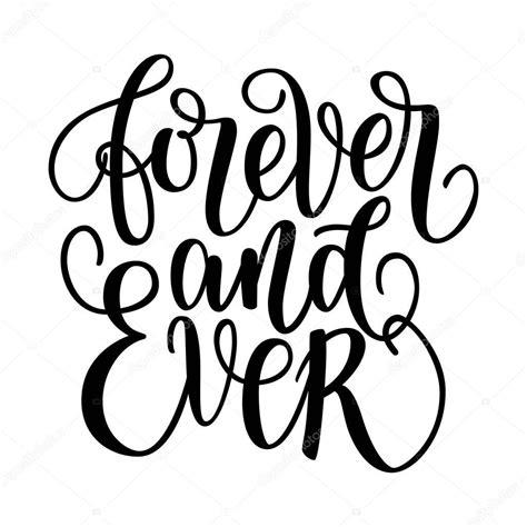 Por siempre y siempre blanca y negro escrito a mano Letras ...