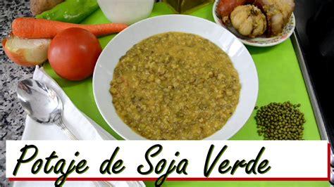 Potaje de Soja Verde. Las Recetas del Hortelano   YouTube