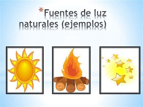Ppt_Clase 2_Fuentes naturales y artificiales de luz
