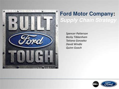 PPT   Ford Motor Company : Supply Chain Strategy ...