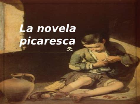 PPT  La novela picaresca | Gabriela Piña Quinteros ...