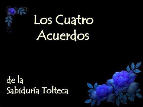PPT   Los Cuatro Acuerdos de la Sabiduría Tolteca ...