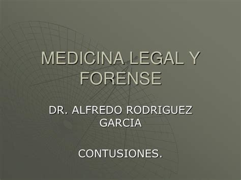 PPT   MEDICINA LEGAL Y FORENSE PowerPoint Presentation ...