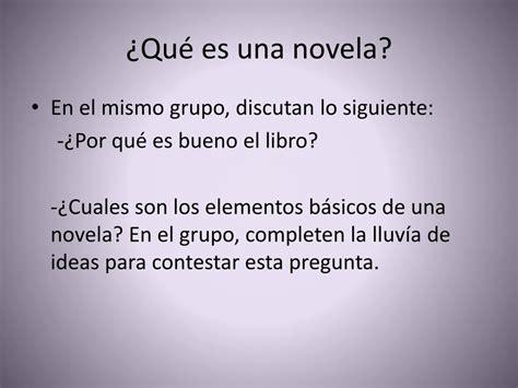 PPT   ¿Qué es una novela? PowerPoint Presentation   ID:707784