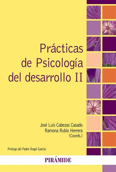Prácticas de psicología del desarrollo II José Luis ...