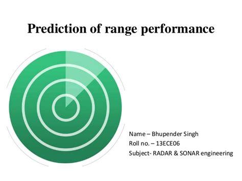 Prediction of range performance