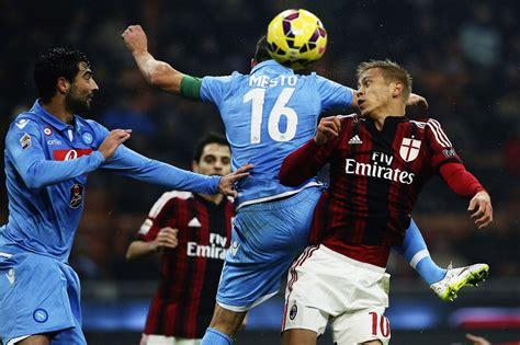 Prediksi Milan vs Napoli, Mengamankan Posisi   Prediksi ...