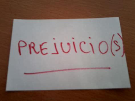 PREJUICIO S    Diccionario Significado real de las palabras