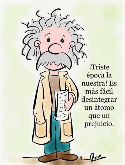 prejuicios   Einstein quotes, Albert einstein frases ...