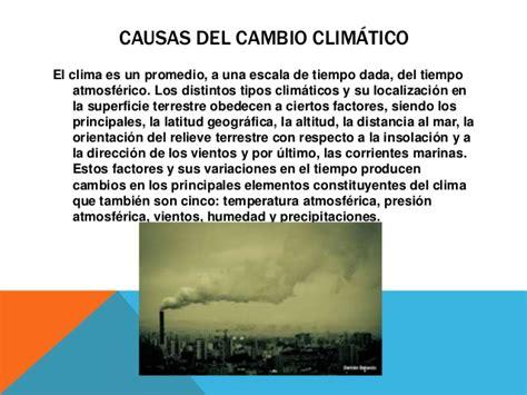 PresenCausas y consecuencias del cambio climatico