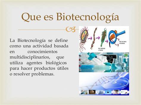Presentación biotecnologia foro colaborativo