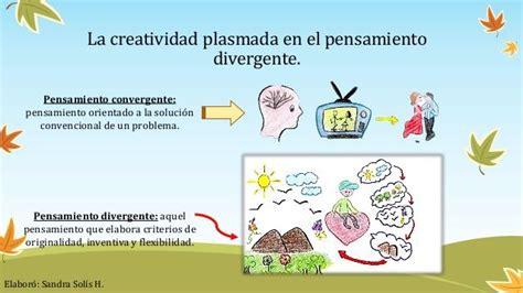 Presentación con los conceptos de: Pensamiento divergente ...