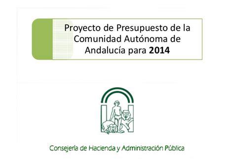 Presentación Proyecto de Presupuesto de Andalucía 2014