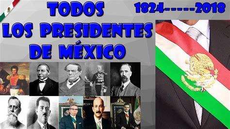 Presidentes de México  1824   2018   [LEER DESCRIPCIÓN ...